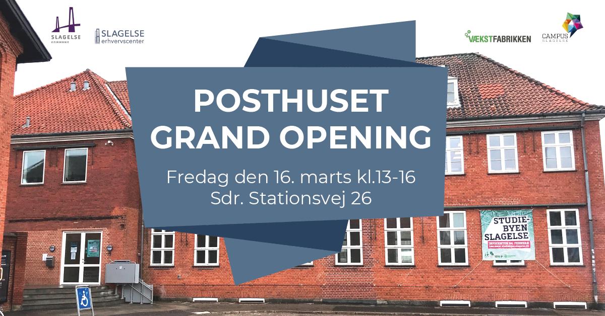 Posthus Grand Opening